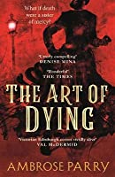 The Art of Dying (Raven, Fisher, and Simpson 2)