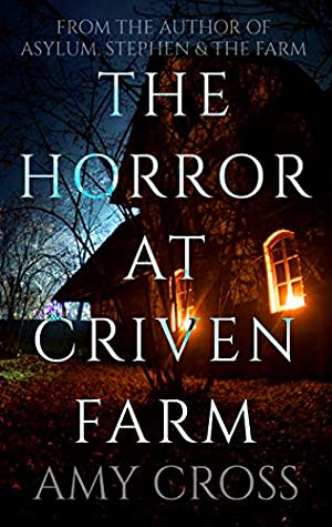 The Horror at Criven Farm
