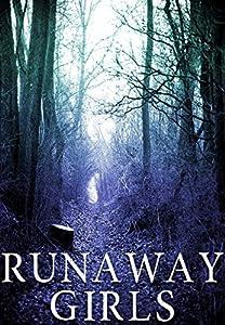 Runaway Girls (Dominique St. Clair, #2)