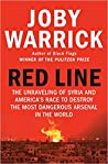 Red Line: The Unraveling of Syria and America's Race to Destroy the Most Dangerous Arsenal in the World