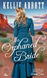 An Orphaned Bride: A Mail Order Bride Romance