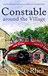 CONSTABLE AROUND THE VILLAGE (Constable Nick Mystery #3)