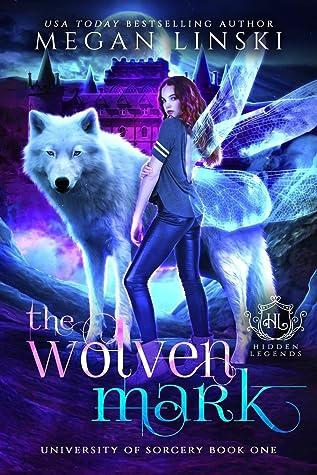 The Wolven Mark (Hidden Legends: University of Sorcery)