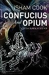 Confucius and Opium: China Book Reviews