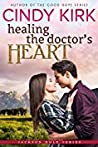 Healing the Doctor's Heart (Jackson Hole, #4)