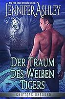 Der Traum des Weißen Tigers (Shifers Unbound #8)