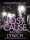Lost Cause (DI Kelly Porter, #8)