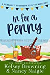 In for a Penny (Seasoned Southern Sleuths #1)