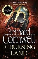 The Burning Land (The Last Kingdom, #5)
