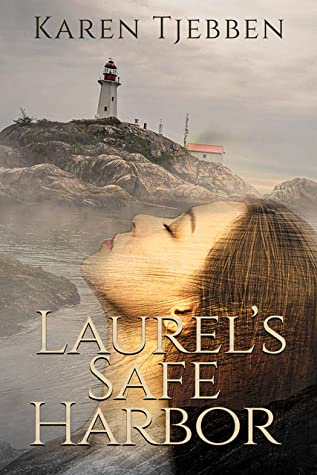 Laurel's Safe Harbor (The Flowers of Avenel, #4)