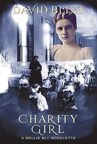 Charity Girl: A Nellie Bly Novelette