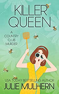 Killer Queen (The Country Club Murders #11)