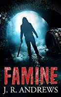 Famine (Charon Chronicles, #1)