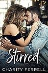 Stirred (Twisted Fox, #1)