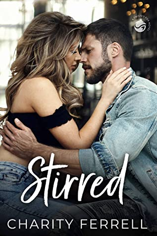 Stirred (Twisted Fox, #1)