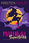 Mathilda, SuperWitch: The Rise of the Dark Lord (Mathilda's Book of Shadows, #2)