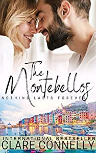 Nothing Lasts Forever (The Montebellos #4)