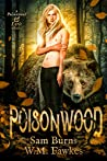 Poisonwood (Poisonwood & Lyric #1)