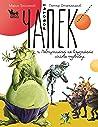 Роботът Чапек и лабиринтът на сърдитото лигаво чудовище кн.3
