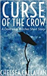 Curse of the Crow (The Devereaux Witches, #0.1)