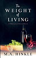The Weight of Living (Cherrywood Grove)