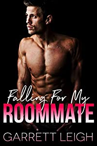 Falling For My Roommate