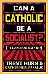 Can a Catholic Be a Socialist?