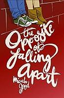 The Opposite of Falling Apart (A Wattpad Novel)