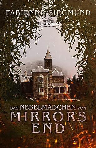 Cover Das Nebelmädchen von Mirrors End
