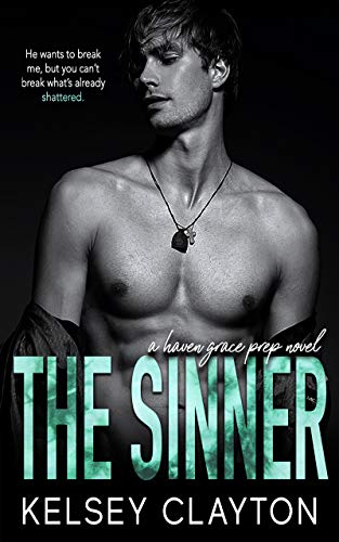 The Sinner  A High School Bully - Kelsey Clayton