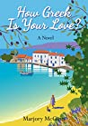 How Greek Is Your Love? (Bronte in Greece #2)