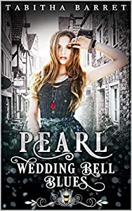 Pearl: Wedding Bell Blues (Jewels Cafe: Pearl #2)