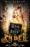 Amber: Deja Brew (Jewels Cafe: Amber, #2)