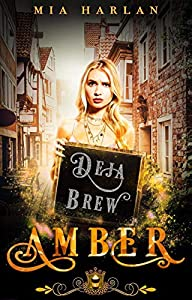 Amber: Deja Brew (Jewels Cafe: Amber, #2)