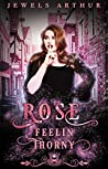 Rose: Feelin Thorny (Jewels Cafe: Rose #2)