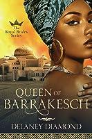 Queen of Barrakesch (Royal Brides #3)