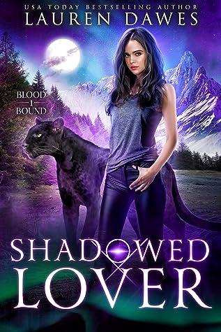 Shadowed Lover (Blood Bound #1)