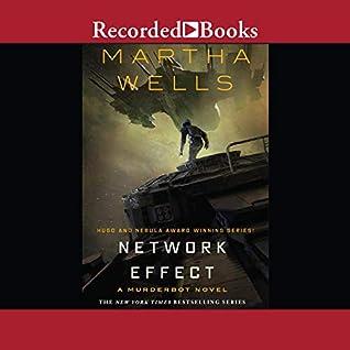 Network Effect (Murderbot Diaries, #5)