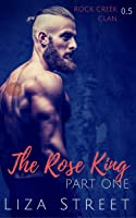 The Rose King (Fierce Mates: Rock Creek Clan, #0.5)
