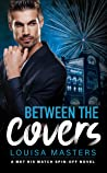 Between the Covers (A Met His Match Spin-off)
