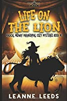 Life on the Lion (Magical Midway Paranormal Cozy Mysteries)
