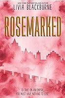 Rosemarked (A Rosemarked Novel Book 1)
