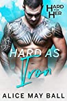 Hard as Iron (Hard for Her Book 5)