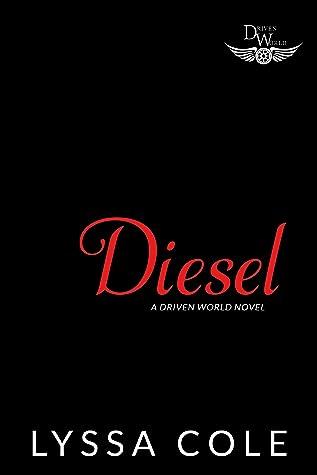 Diesel (A Driven World Novel)