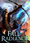 War Echoes (Fall of Radiance, #3)