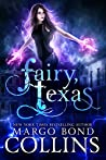 Fairy, Texas by Margo Bond Collins