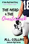 The Nerd & the Quarterback by M.L. Collins