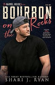 Bourbon on the Rocks (The Barrel House, #2)