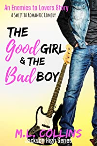 The Good Girl & the Bad Boy (Jackson High, #2)