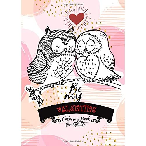 - Be My Valentine - Coloring Book For Adults: Coloring Book For Adults &  Teens Valentine Gift For Women I Love You Beautiful Heart Shaped  Plants, Landscapes, Couples In Love |